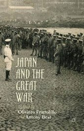 Japan and the Great War | Oliviero Frattolillo |