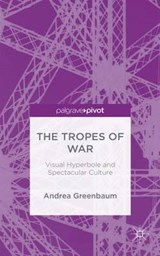 The Tropes of War | Andrea Greenbaum |