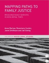 Mapping Paths to Family Justice | Anne Barlow |
