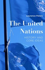 The United Nations | Laurence Peters |