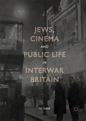 Jews, Cinema and Public Life in Interwar Britain