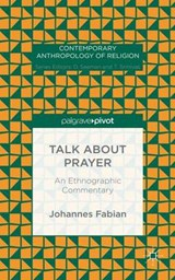 Talk About Prayer | Johannes Fabian |