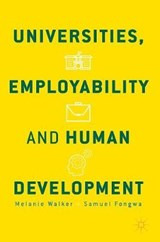 Universities, Employability and Human Development | Melanie Walker |