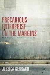 Precarious Enterprise on the Margins