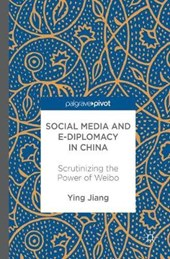 Social Media and e-Diplomacy in China