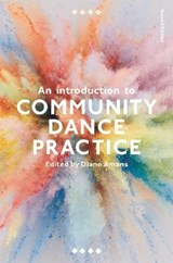 An Introduction to Community Dance Practice | Diane Amans |