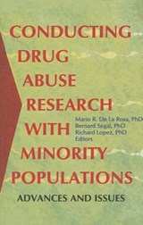 Conducting Drug Abuse Research With Minority Populations | Bernard Segal |