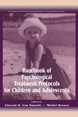Handbook of Psychological Treatment Protocols for Children and Adolescents | auteur onbekend |