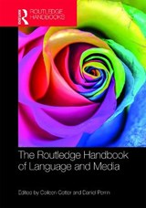 The Routledge Handbook of Language and Media |  |