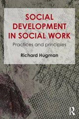 Social Development in Social Work | Richard Hugman |