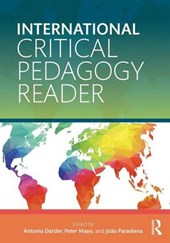 International Critical Pedagogy Reader | Antonia Darder |