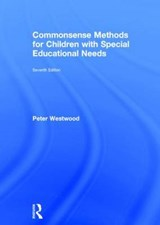 Commonsense Methods for Children With Special Educational Needs | Peter Westwood |