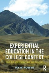 Experiential Education in the College Context | Jay W. Roberts |