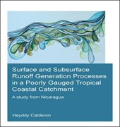 Surface and Subsurface Runoff Generation Processes in a Poorly Gauged Tropical Coastal Catchment