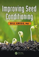 Improving Seed Conditioning | Gregg, Bill, Ph.D. |