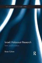 Israeli Holocaust Research | Boaz Cohen |