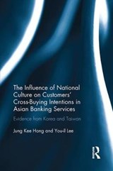 The Influence of National Culture on Customers' Cross-buying Intentions in Asian Banking Services | Hong, Jung Kee ; Lee, You-Il |