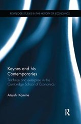 Keynes and His Contemporaries | Atsushi Komine |