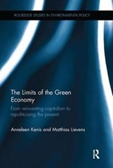 The Limits of the Green Economy | Kenis, Anneleen ; Lievens, Matthias |