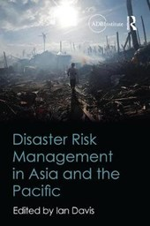 Disaster Risk Management in Asia and the Pacific | Ian Davis |