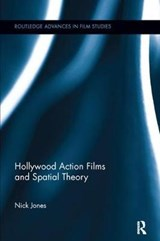Hollywood Action Films and Spatial Theory | Nick Jones |