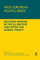 Decision Making in the Eu Before and After the Lisbon Treaty