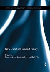 New Directions in Sport History | Duncan Stone |