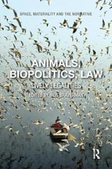 Animals, Biopolitics, Law | auteur onbekend |