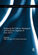 Exploring the Cultural, Ideological and Economic Legacies of Euro | auteur onbekend |