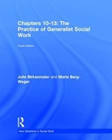 The Practice of Generalist Social Work | Birkenmaier, Julie ; Berg-Weger, Marla |