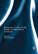 Recognition, Conflict and the Problem of Global Ethical Community | auteur onbekend |
