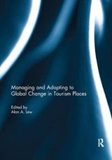 Managing and Adapting to Global Change in Tourism Places | auteur onbekend |