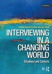 Interviewing in a Changing World | Jonathan H Amsbary |