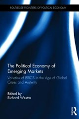 The Political Economy of Emerging Markets | Richard Westra |