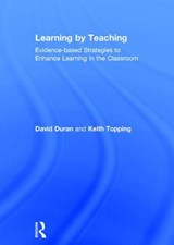 Learning by Teaching | Duran, David ; Topping, Keith |