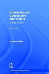 Note-Taking for Consecutive Interpreting | Andrew Gillies |