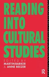 Reading into Cultural Studies | Barker, Martin ; Beezer, Anne |