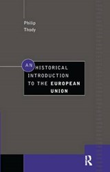 An historical introduction to the european union | Philip Thody |