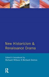 New Historicism and Renaissance Drama