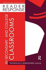 Reader Response in Secondary and College Classrooms |  |