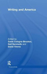 Writing and America | Cologne-Brookes, Gavin ; Sammells, Neil ; Timms, David |