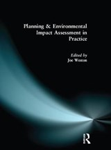 Planning and Environmental Impact Assessment in Practice | Joe Weston |