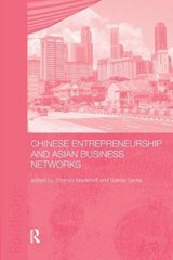 Chinese Entrepreneurship and Asian Business Networks |  |