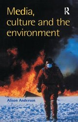 Media, Culture and the Environment | Alison Anderson |