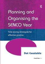 Planning and Organising the Senco Year | Dot Constable |