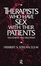 Therapists Who Have Sex With Their Patients | Herbert S. Strean |