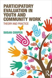 Participatory Evaluation in Youth and Community Work | Susan Cooper |