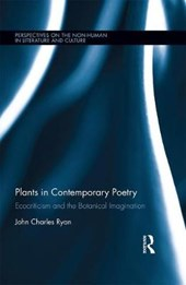 Plants in Contemporary Poetry | John Charles Ryan |
