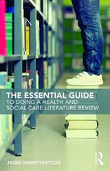 Essential Guide to Doing a Health and Social Care Literature | Jaqui Hewitt-Taylor |