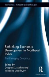 Rethinking Economic Development in Northeast India |  |